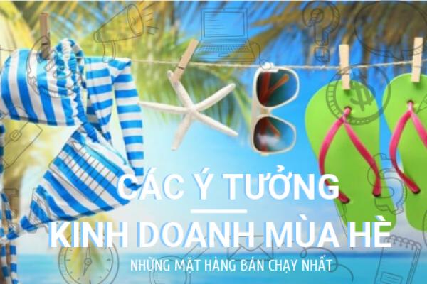 Y Tuong Kinh Doanh Mua He